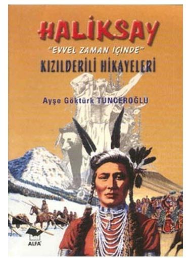 Alfa Haliksay Kızılderili Hikayeleri Renkli